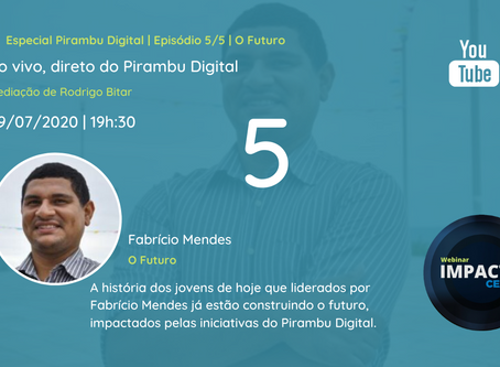 10º Impacto Ceará: Especial Pirambu Digital