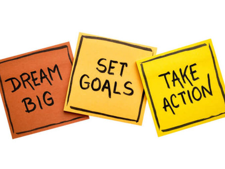 Goal Setting: Turning Dreams Into Reality