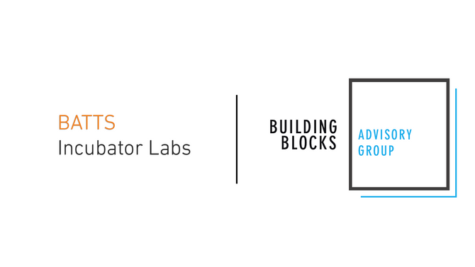Building Blocks Advisory Group and BATTS Incubator Labs Announce a Collaboration to Deliver Pre-Clin
