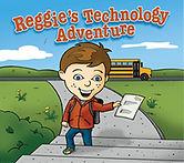 Reggie's Tech Adventure Cover.jpg