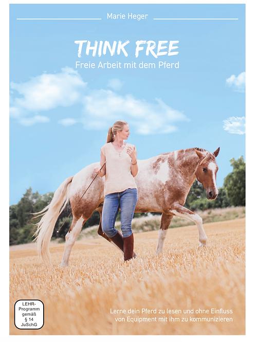 THINK FREE- Freie Arbeit mit dem Pferd