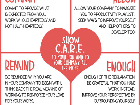 Show Care to Your Job and Your Company All The More