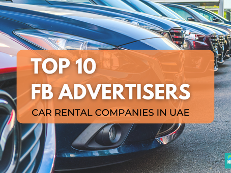 Top 10 FB Advertisers from the Car Rental niche in UAE