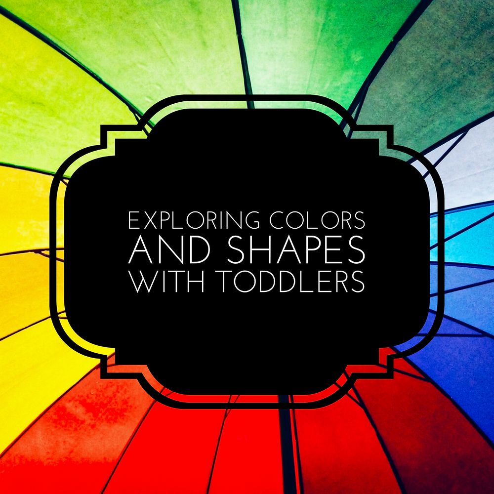 Exploring Shapes and Colors with Toddlers