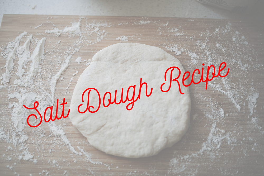 Salt Dough Recipe for kids to use (ornaments)