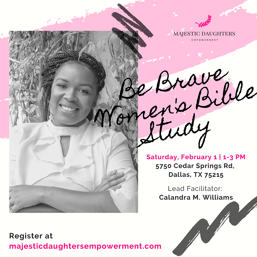 Be Brave Women's Bible Study