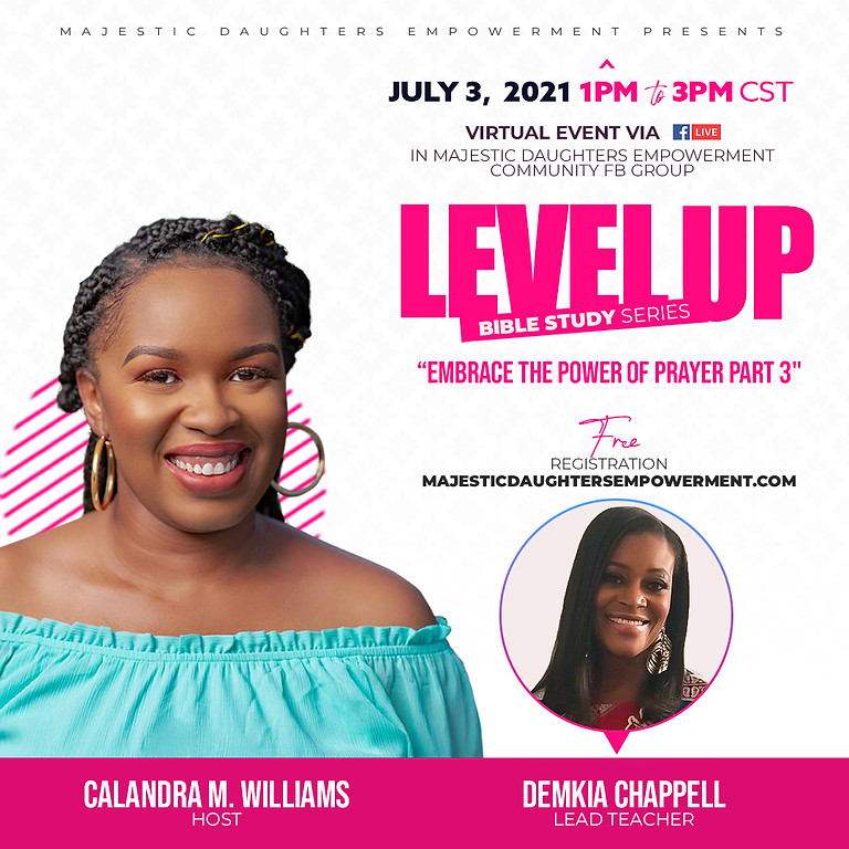Level Up Women's Bible Study Series: Embrace the Power of Prayer Part 3