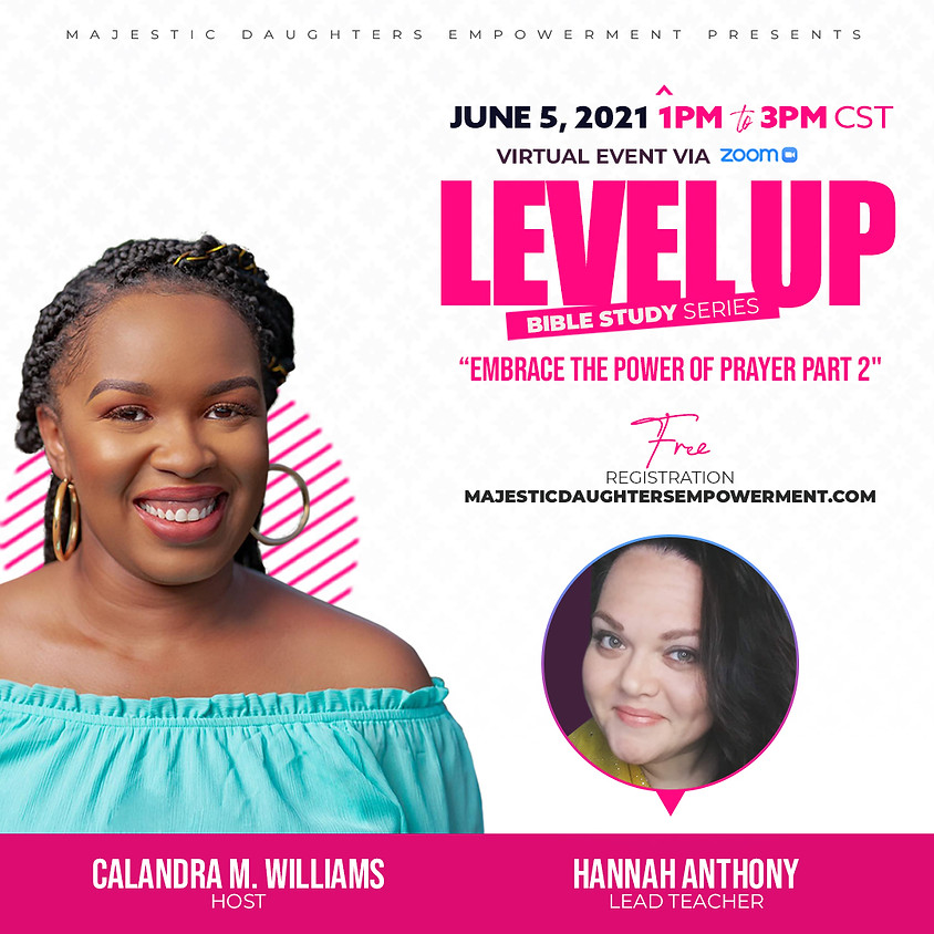 Level Up Women's Bible Study Series: Embrace the Power of Prayer Part 2