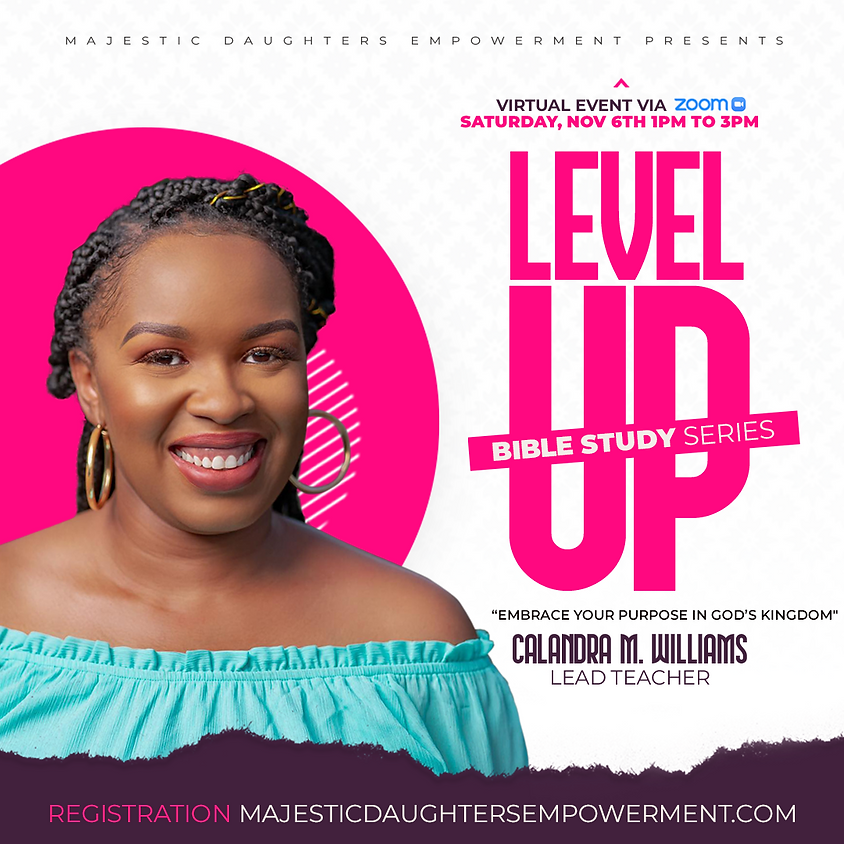 Level Up Women's Bible Study Series: Embrace Your Purpose in God's Kingdom