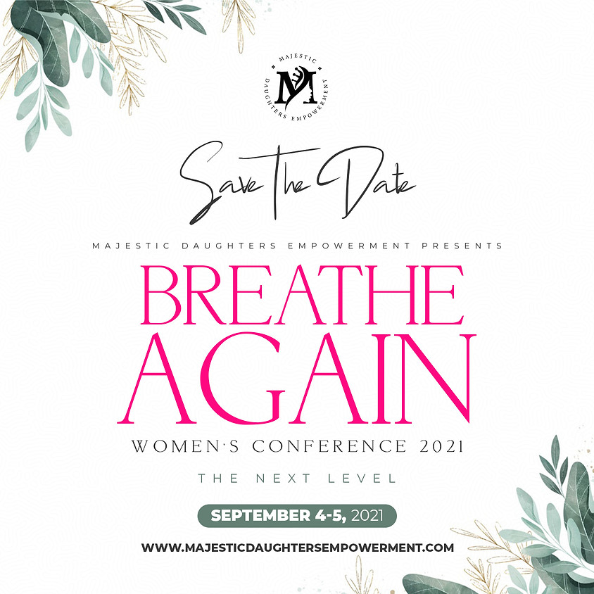 Breathe Again Women's Conference 2021