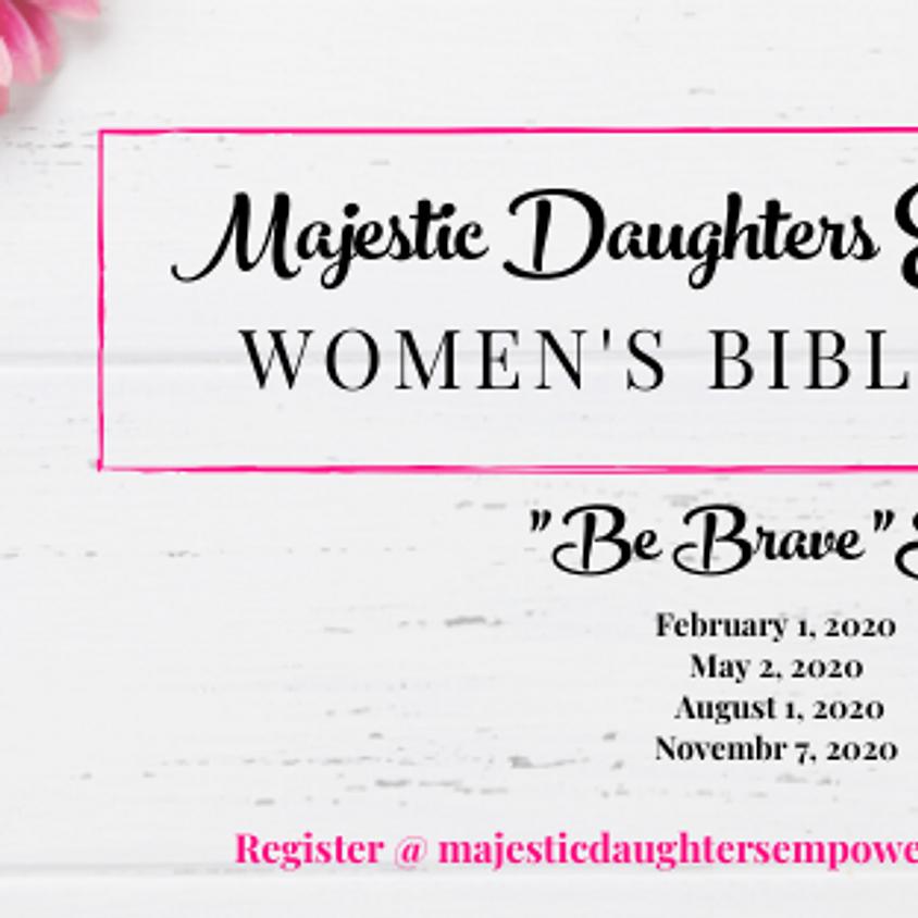"""Be Brave Series"" Women's Bible Study"