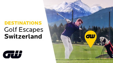 Golfing Escapaes - Switzerland