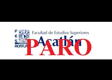 La FES Acatlán se suma al paro de actividades académicas