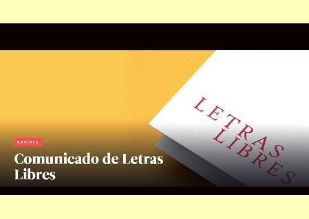 """""""Nuestra publicidad es legal y legítima"""", le responde Letras Libres a López Obrador"""