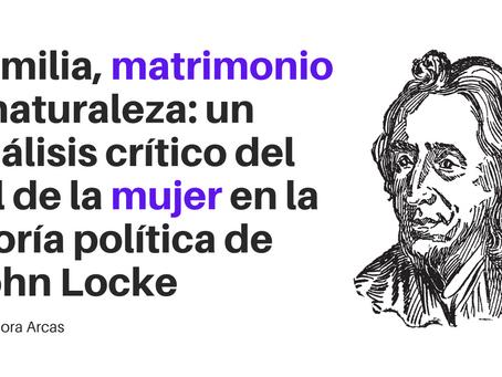 Familia, matrimonio y naturaleza: un análisis crítico del rol de la mujer en la tª política de Locke