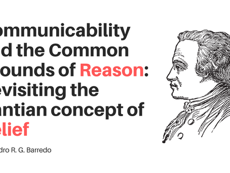 Communicability and the Common Grounds of Reason: Revisiting the Kantian concept of Belief