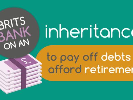 Wills & Probate | Brits are banking on an inheritance
