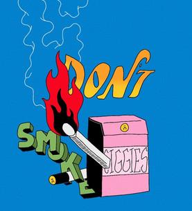DONT SMOKE!