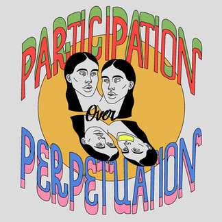 PARTICIPATION OVER PERPETUATION