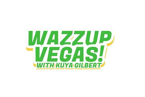 Segment: Wazzup Vegas