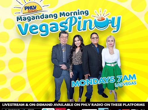 """TITLE SPONSOR - """"Magandang Morning Vegas Pinoy"""""""