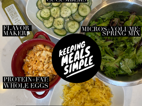 How I am keeping my meals simple these days