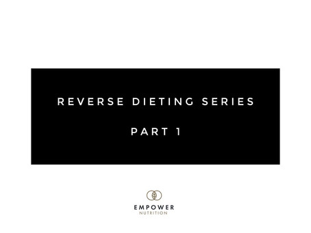 WHAT is a Reverse Diet?