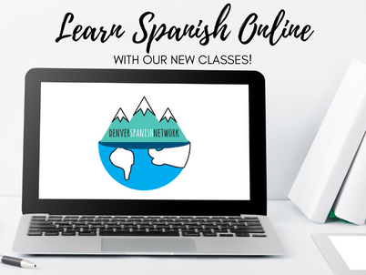 Denver Spanish Network programming affected by Covid-19 and exciting new online classes!