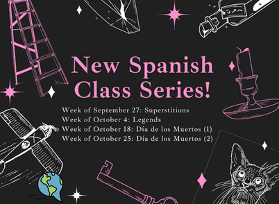 New Spanish Class Series: La Cultura de Creencias