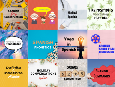Upcoming Adult Spanish Workshops: Book before they fill up!