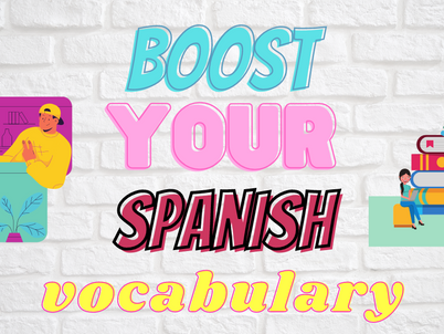 Learn new Spanish vocabulary - The right way!