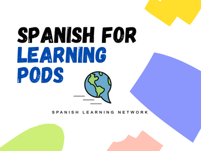 """Add Spanish to your """"Learning Pod!"""""""