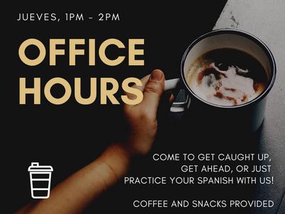 Horas de Oficina: Jueves el 21 de noviembre 1pm - 2pm