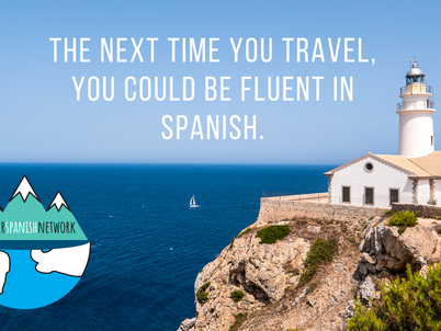 The next time you travel, you could be fluent in Spanish.