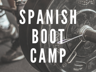 Last chance to register for February Spanish Boot camp!