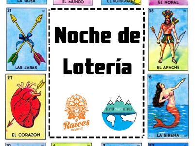 New Event: Mexican Lotería at Raices Brewing Co.