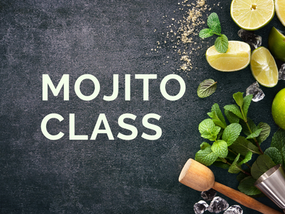 New Class: Learn how to make the perfect Mojito!