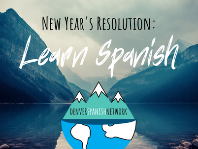 New Years Resolution: Learn Spanish!