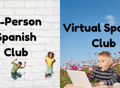 Announcing In-person and virtual After School Spanish Clubs!