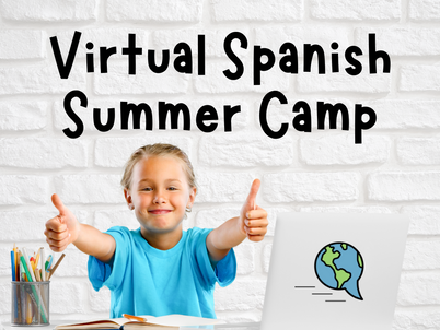 Openings left in our Virtual Spanish Summer Camp!