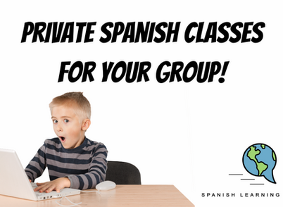 Private Online Spanish Classes for your Group!