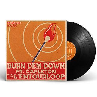 L'Entourloop-45T-Burn-Dem-Down-Feat-Capl