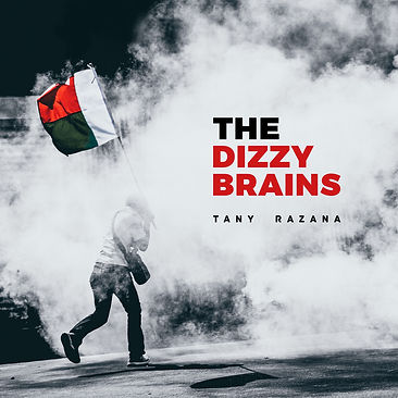 The dizzy brains nouvel abum tany razana