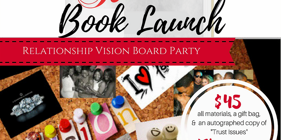 Trust Issues Vision Board Book Launch: Session 2