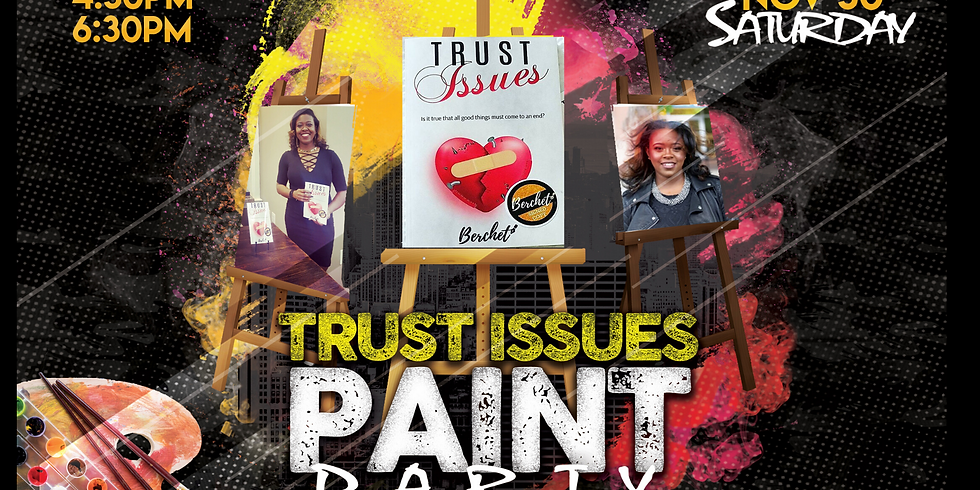 Trust Issues Paint Party | DC