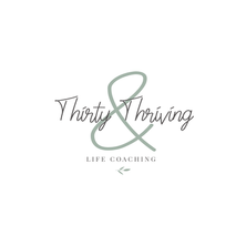 Thirty & Thriving