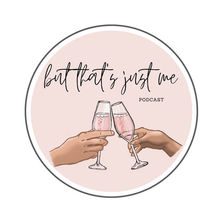 But That's Just Me Podcast