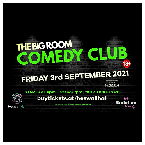 The Big Room Comedy Club, Heswall (September 2021)