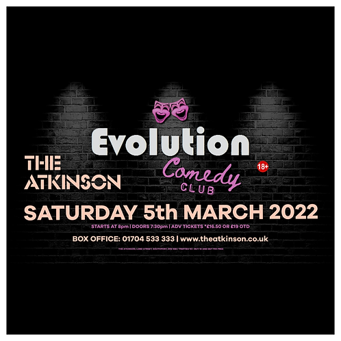 Evolution Comedy Club - LIVE at The Atkinson  Theatre, Southport (March 2022)