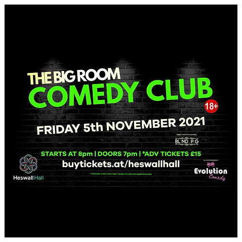 The Big Room Comedy Club, Heswall (November 2021)
